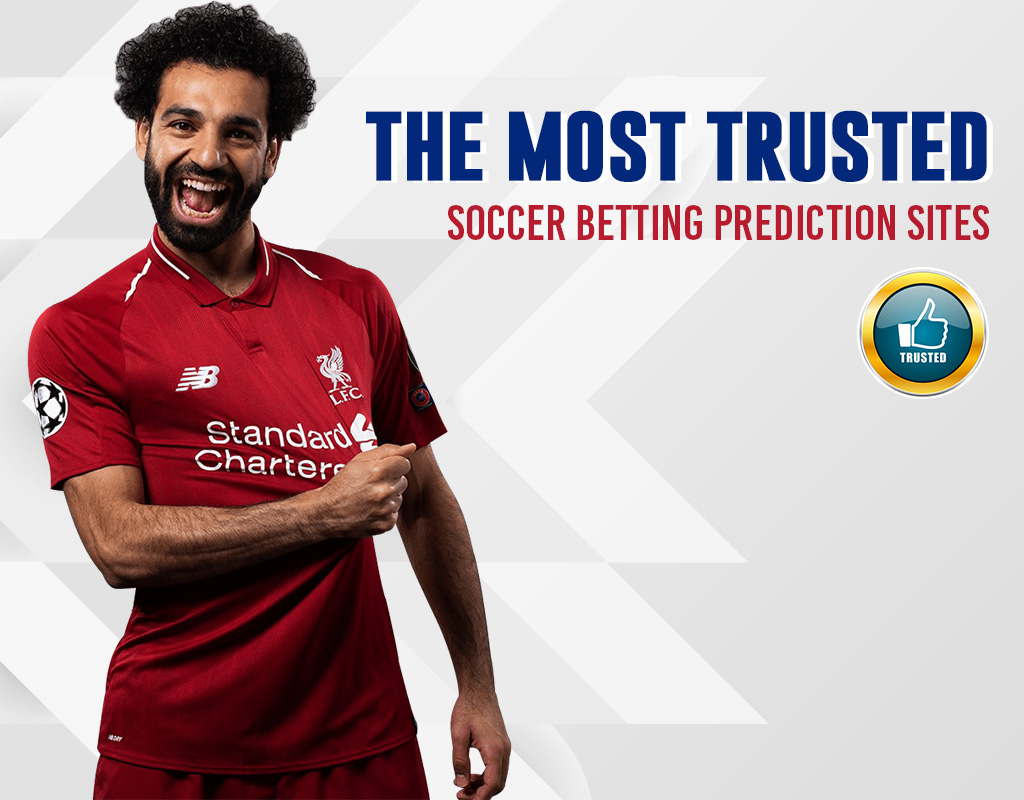 The most trusted soccer betting prediction sites